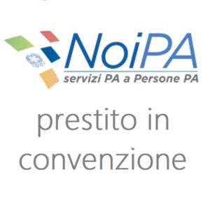 Cessione del quinto dipendenti Statali: la convenzione NOIPA